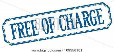 Free Of Charge Square Blue Grunge Vintage Isolated Label