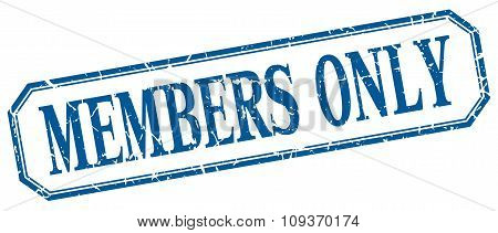 Members Only Square Blue Grunge Vintage Isolated Label