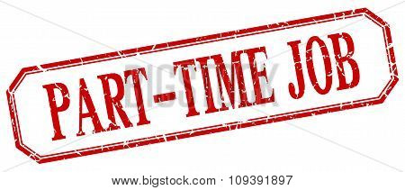 Part-time Job Square Red Grunge Vintage Isolated Label