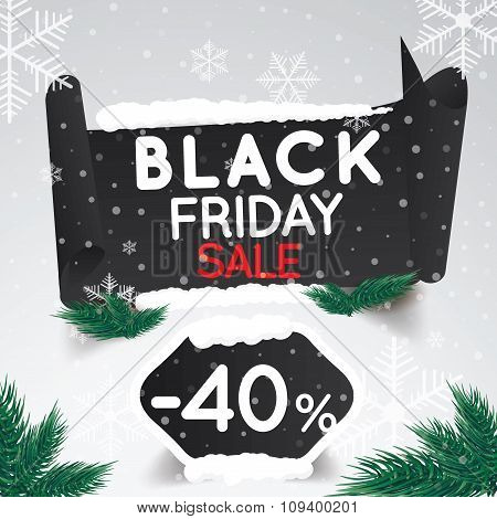 Black Friday Sale 40 Percent . Curved Paper Banner On Winter Background With Snow And Snowflakes. Wi