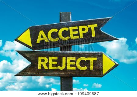 Accept - Reject signpost with sky background