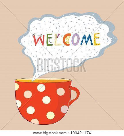 Tea Cup Welcome Card - Cute Design