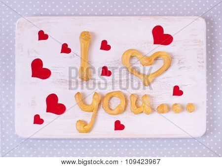 I Love You Text Making With Homemade Cookies On A Wooden Table For Valentine's Day