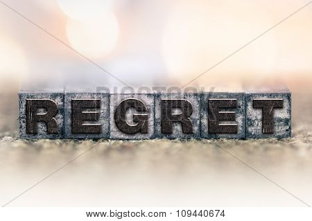 Regret Concept Vintage Letterpress Type