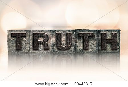 Truth Concept Vintage Letterpress Type