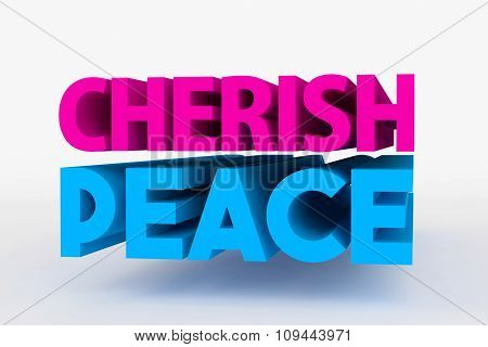 Big 3D Bold Text - Cherish Peace