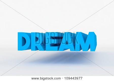 Big 3D Bold Text - Dream