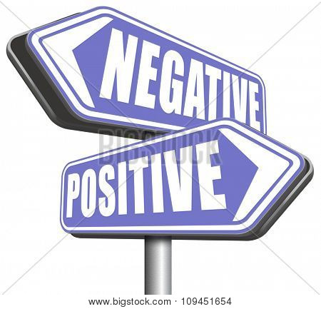positive thinking or think negative positivity or negativity optimistic or pessimistic look at sunny side of life attitude
