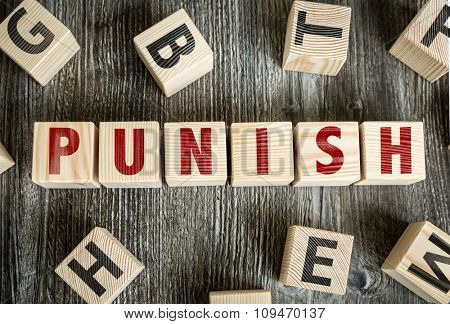Wooden Blocks with the text: Punish