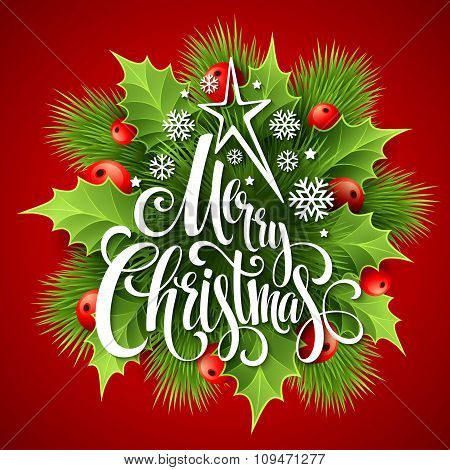 Merry Christmas lettering card with holly. Vector illustration