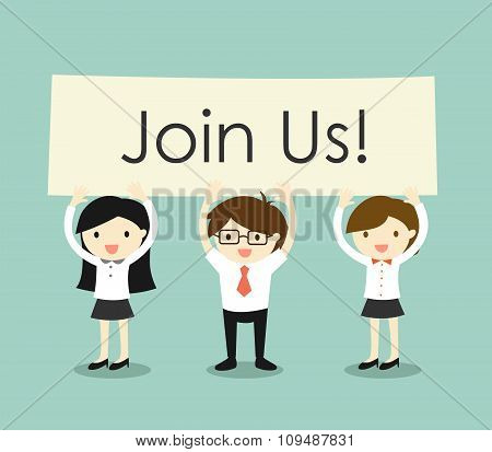 Business concept, Businessman and business women holding 'Join Us!' signboard with green background.
