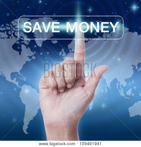 hand pressing save money word button on virtual screen. business concept