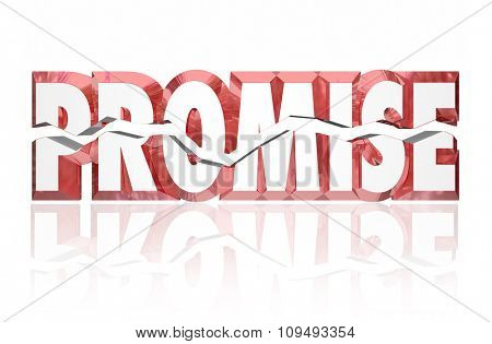 Promise broken illustrated by cracked red 3d word for lying, deceipt or failure to follow through on vow