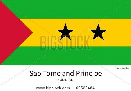 National flag of Sao Tome and Principe with correct proportions, element, colors