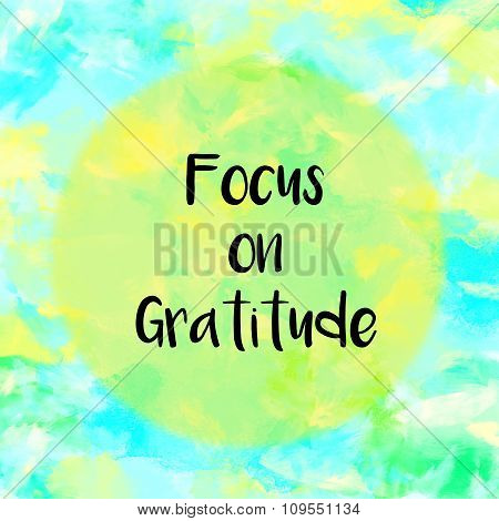 Focus on gratitude message