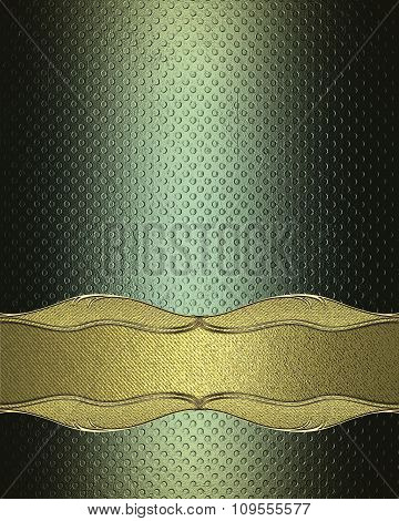 Green Texture With A Golden Plate For Text. Element For Design. Template For Design. Copy Space For
