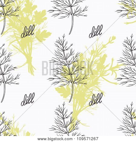 Hand drawn dill branch and handwritten sign. Spicy herbs seamless pattern. Doodle kitchen background