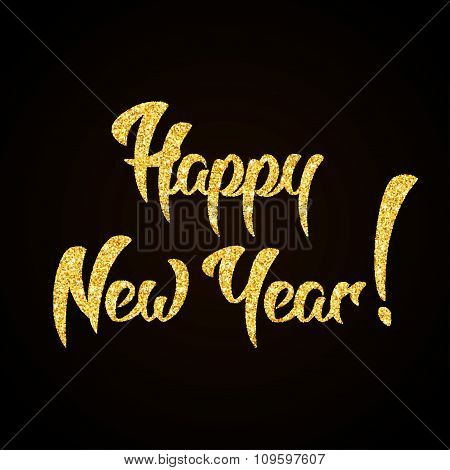 Happy New Year gold glitter hand lettering on black background