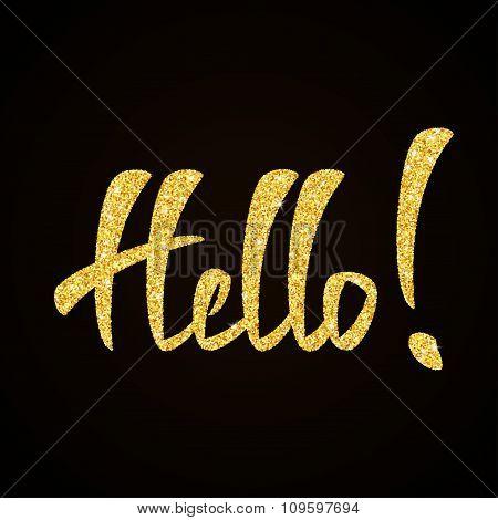 Hello gold glitter hand lettering on black background