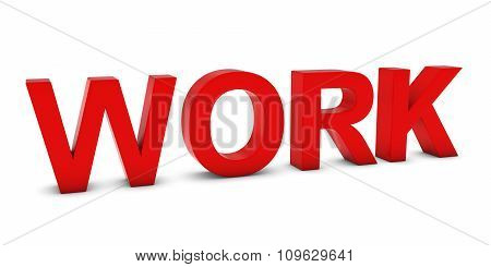 Work Red 3D Text Isolated On White With Shadows