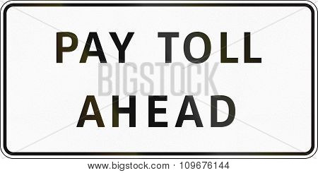Road Sign In The Philippines - Pay Toll Ahead