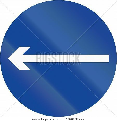 Road Sign In The Philippines - Direction To Be Followed - Proceed Left Only