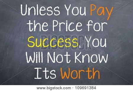 Pay the Price for Success