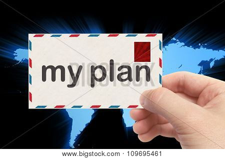 Hand Holding Envelope With My Plan Word And World Background