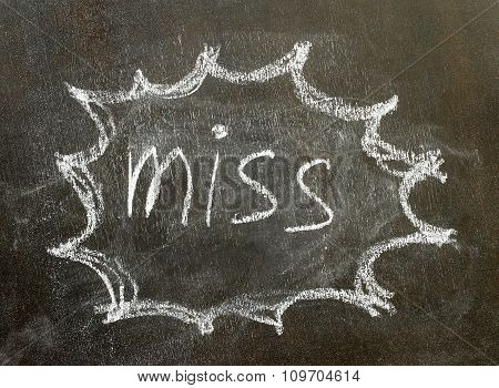 The Word  Miss In Bubble Sign