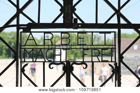 Arbeit Macht Frei (work Liberates) Sign At Dachau Camp, Germany.
