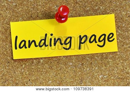 Landing Page Word On Yellow Notepaper With Cork Background