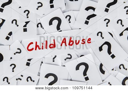 Question Mark And Text Of Child Abuse