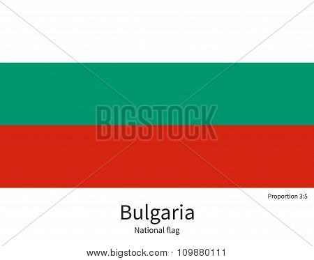 National flag of Bulgaria with correct proportions, element, colors