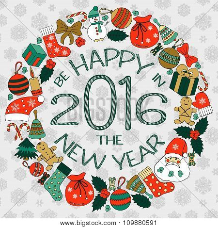 New Years greeting card with text be happy in New Year 2016 and wreath with many winter doodles. San