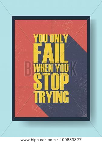 Business motivational poster about success and failure on vintage vector background. Long shadow typ