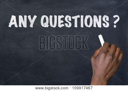 Any questions hand written on blackboard
