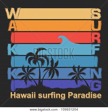 Surfing t-shirt design. Hawaii  Surf  label