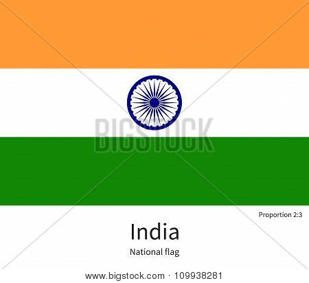 National flag of India with correct proportions, element, colors