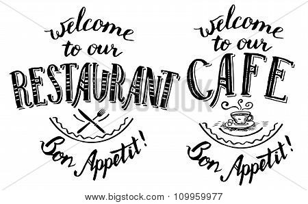 Welcome To Our Restaurant And Cafe Lettering