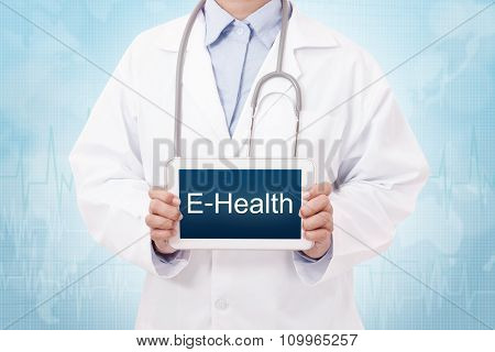 Doctor holding a tablet pc with E-Health text on blue background