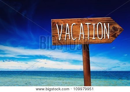 Vacation Season Direction Sign