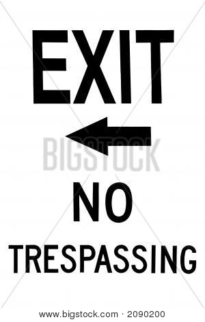 Exit No Trespassing