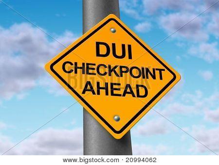 Señal de tráfico por delante de D.u.i y sobriedad Checkpoint