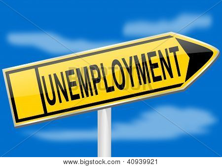 Directional arrow with the inscription unemployment
