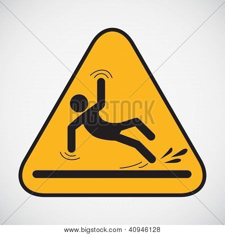 Molhe o sinal de advertência do chão.