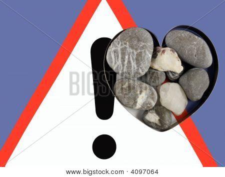 Warning Sign, Danger, Stone Heart.