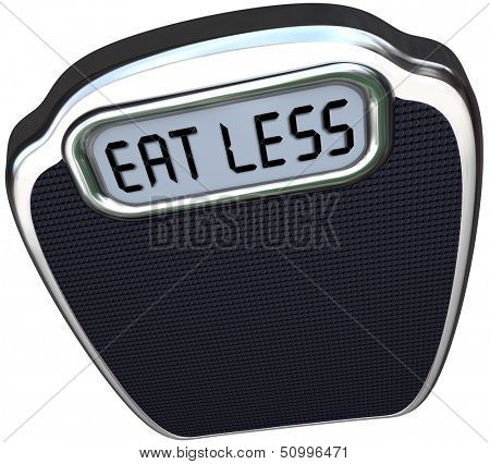 The words Eat Less on the display of a scale to illustrate losing weight on a diet by eating fewer calories and fatty foods