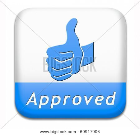 approved sign passed test and access granted approval and accepted accredited button or icon