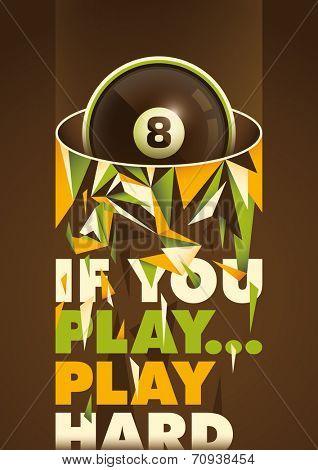 Conceptual billiards poster. Vector illustration.
