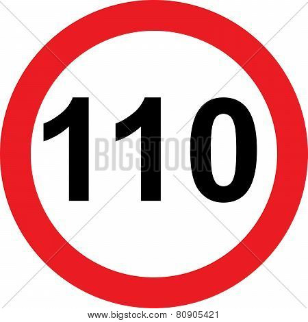 110 speed limitation road sign